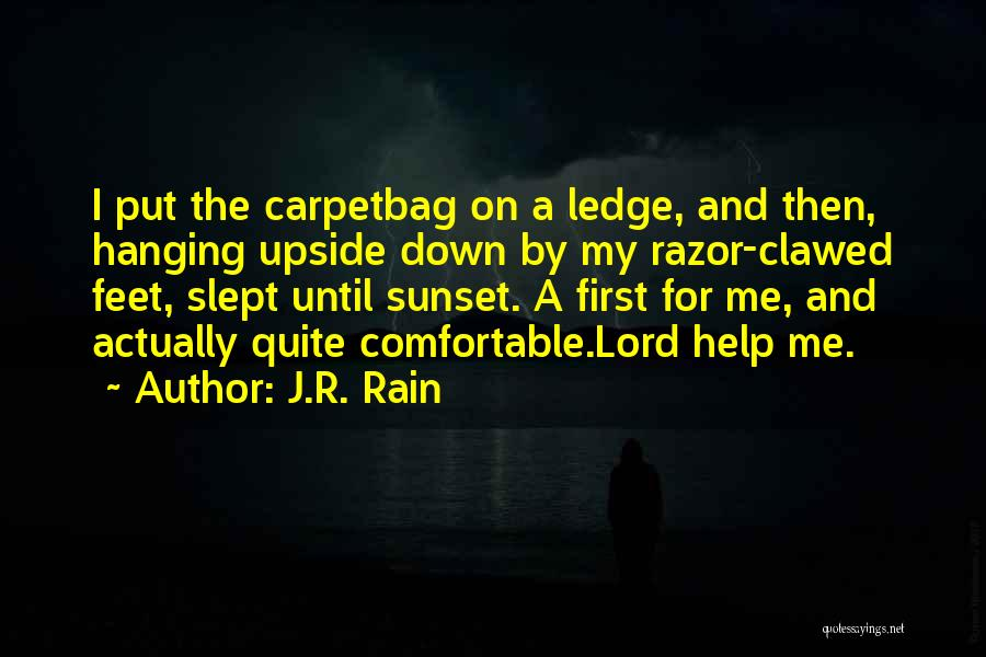 Help Me Oh Lord Quotes By J.R. Rain