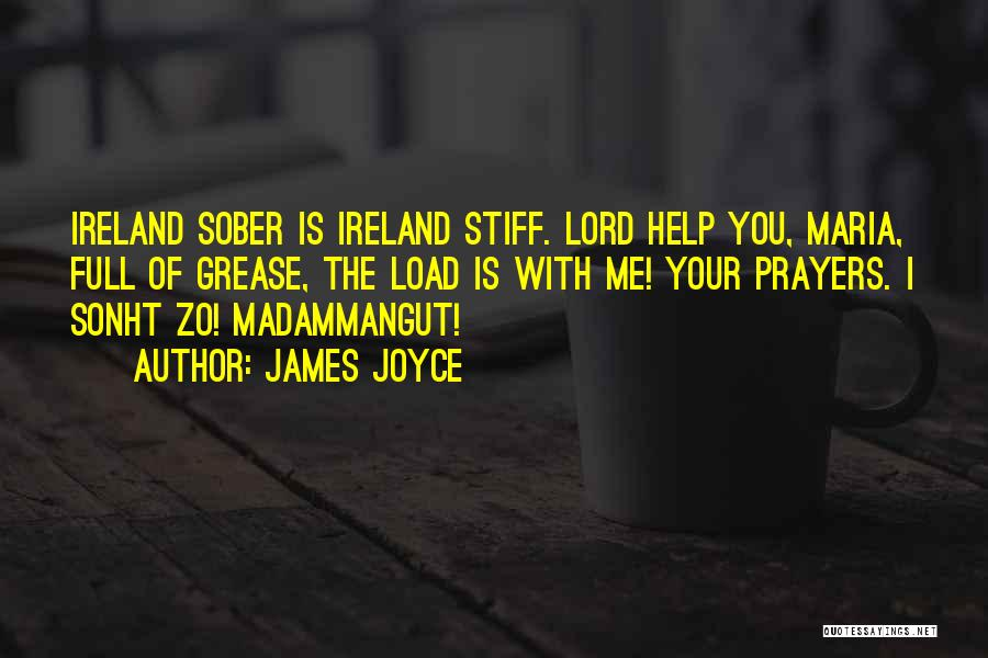 Help Me Oh Lord Quotes By James Joyce