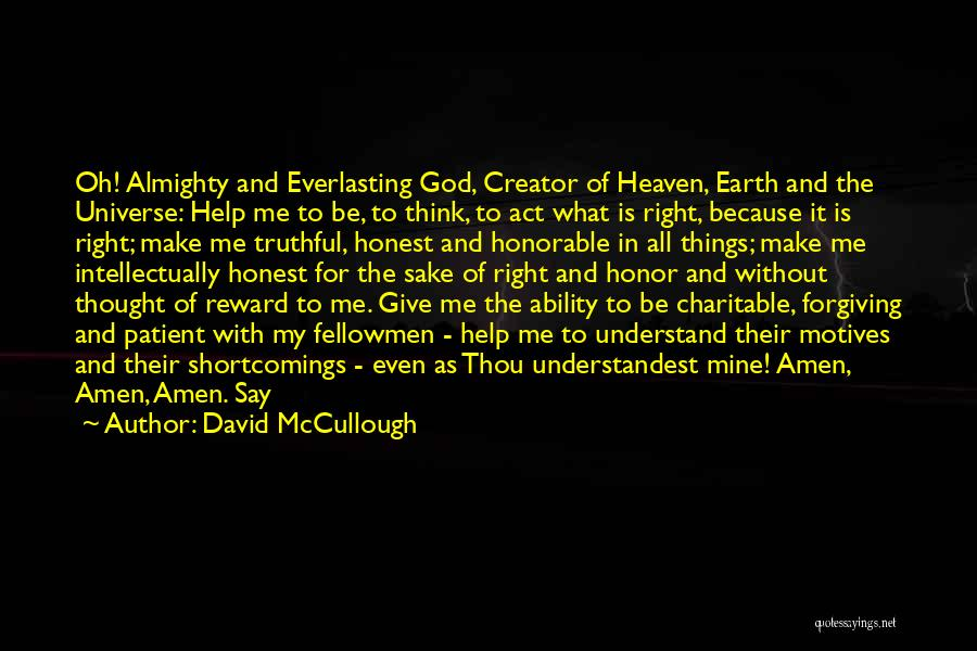 Help Me To Understand Quotes By David McCullough