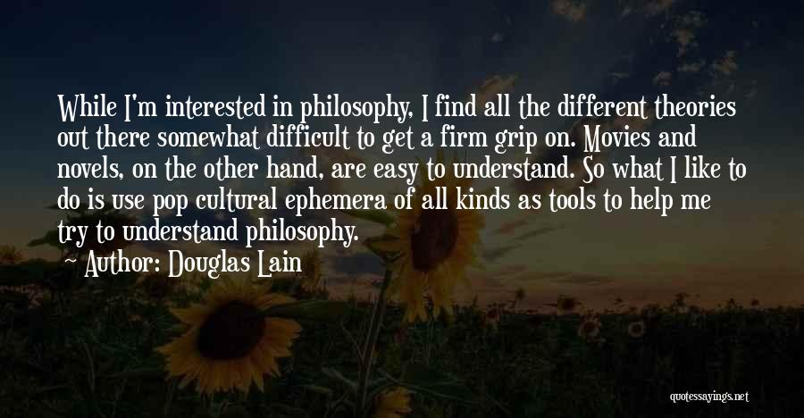 Help Me To Understand Quotes By Douglas Lain