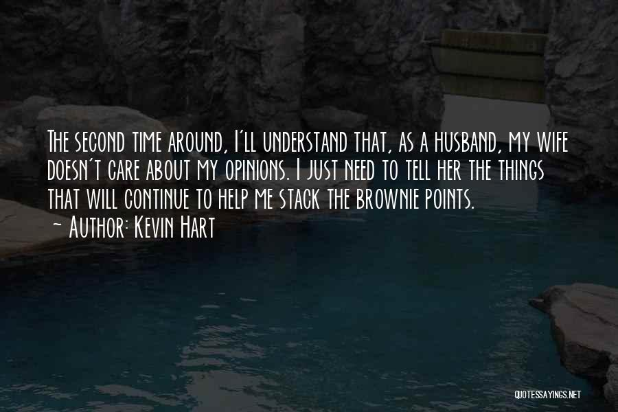 Help Me To Understand Quotes By Kevin Hart