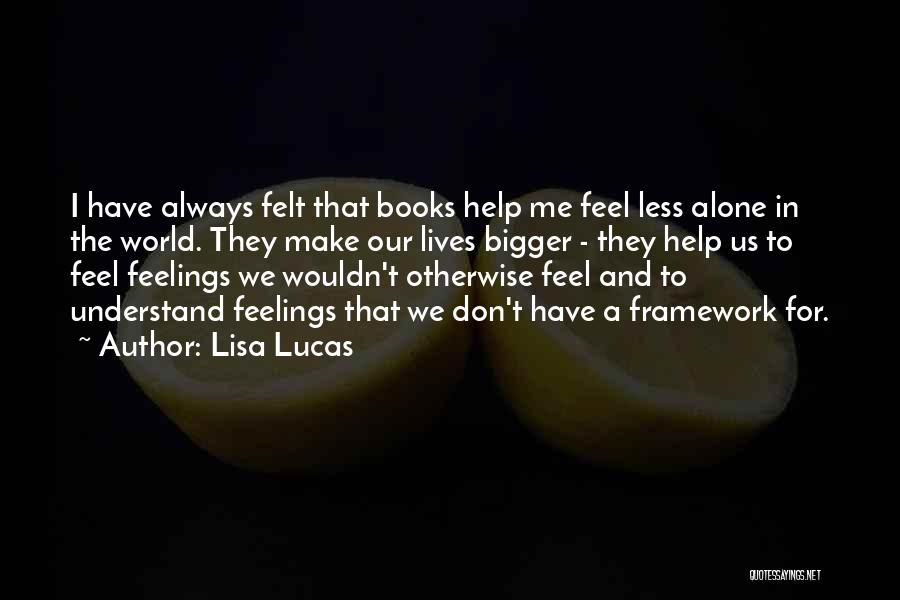 Help Me To Understand Quotes By Lisa Lucas