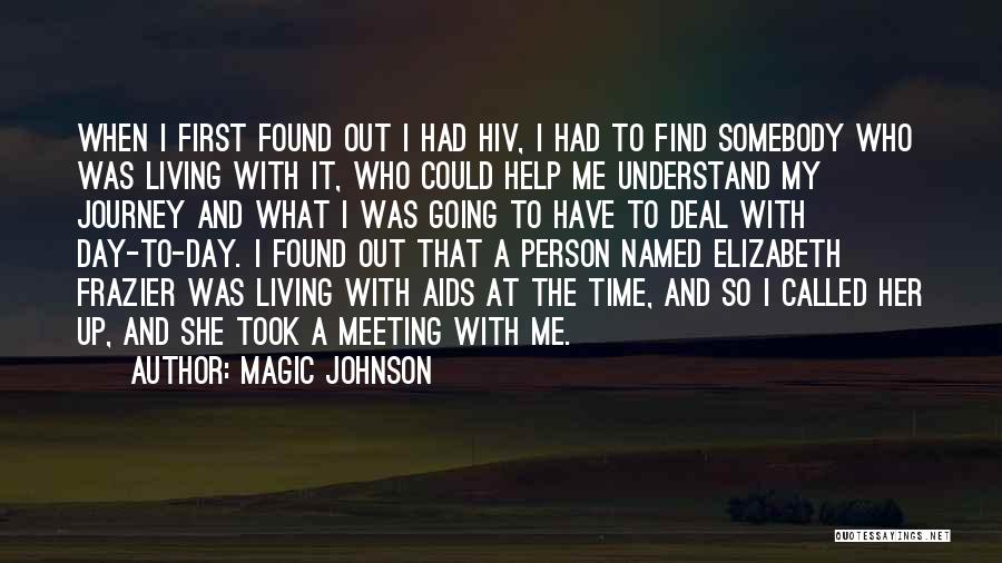 Help Me To Understand Quotes By Magic Johnson