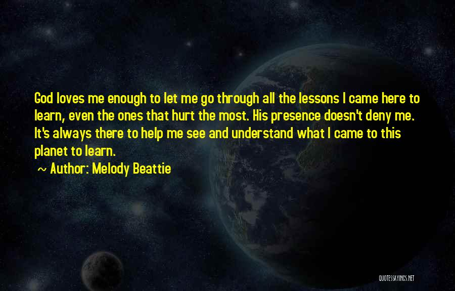 Help Me To Understand Quotes By Melody Beattie