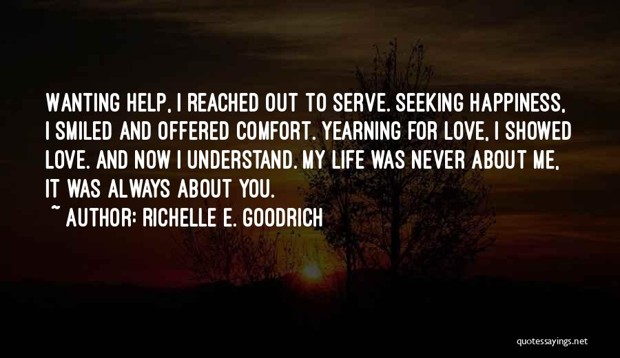 Help Me To Understand Quotes By Richelle E. Goodrich