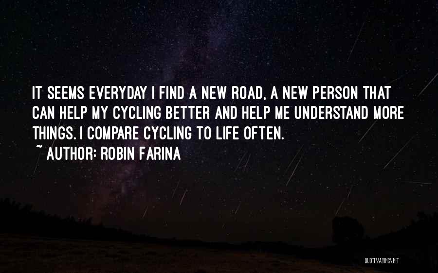 Help Me To Understand Quotes By Robin Farina