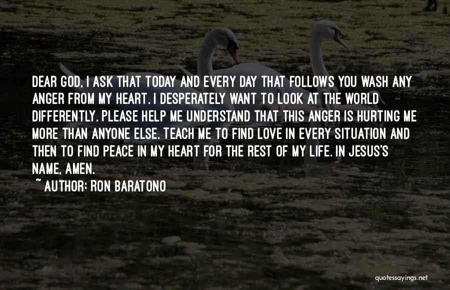 Help Me To Understand Quotes By Ron Baratono
