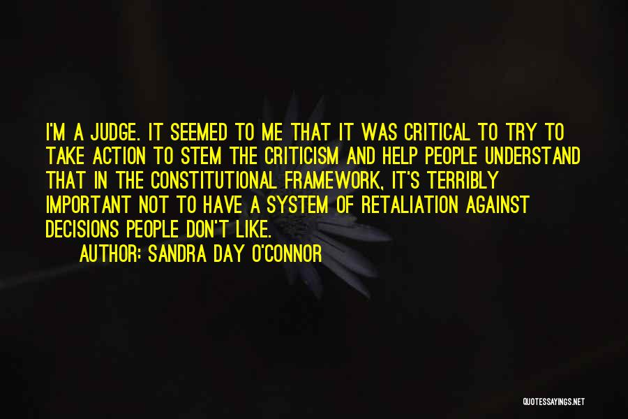 Help Me To Understand Quotes By Sandra Day O'Connor