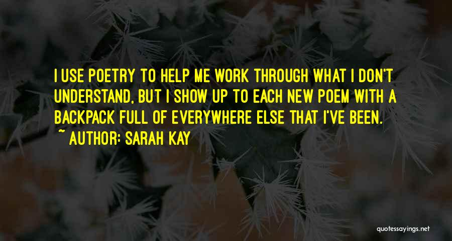 Help Me To Understand Quotes By Sarah Kay