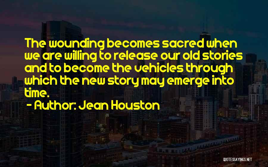 Help Thyself Quotes By Jean Houston