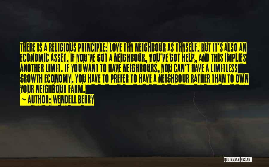 Help Thyself Quotes By Wendell Berry