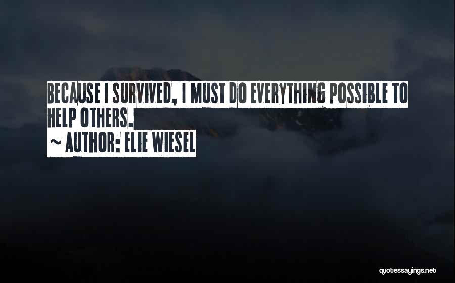 Help To Others Quotes By Elie Wiesel