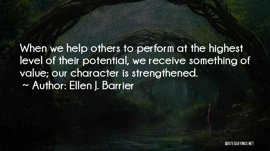 Help To Others Quotes By Ellen J. Barrier