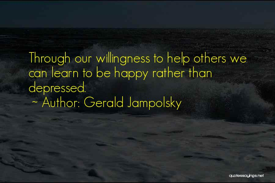 Help To Others Quotes By Gerald Jampolsky