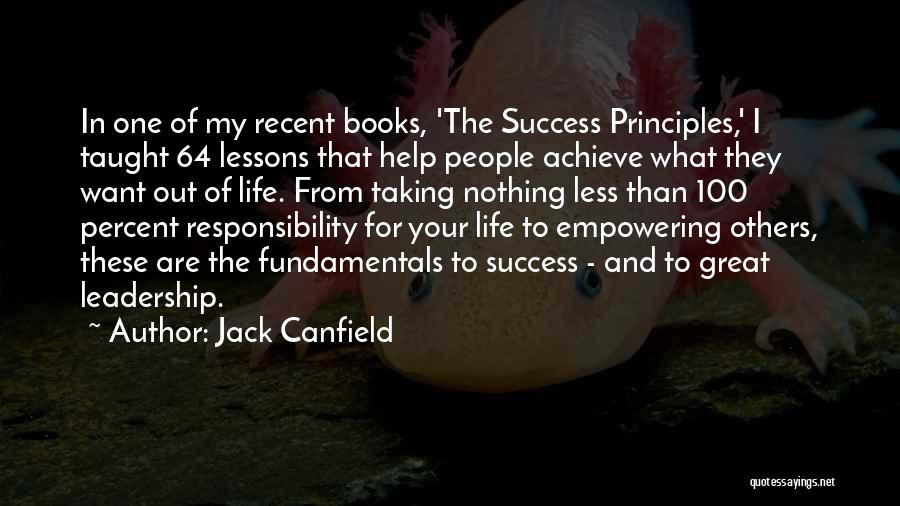Help To Others Quotes By Jack Canfield