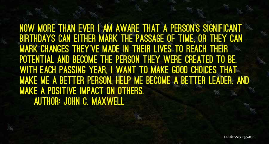 Help To Others Quotes By John C. Maxwell