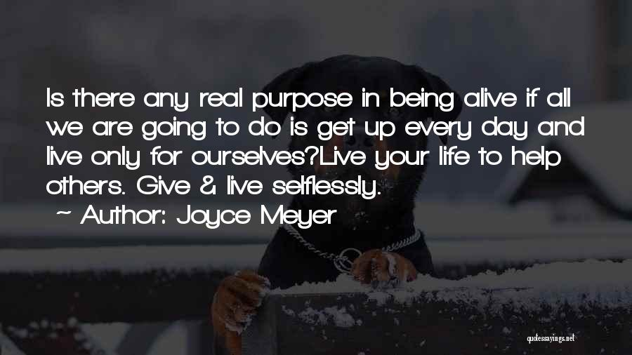 Help To Others Quotes By Joyce Meyer