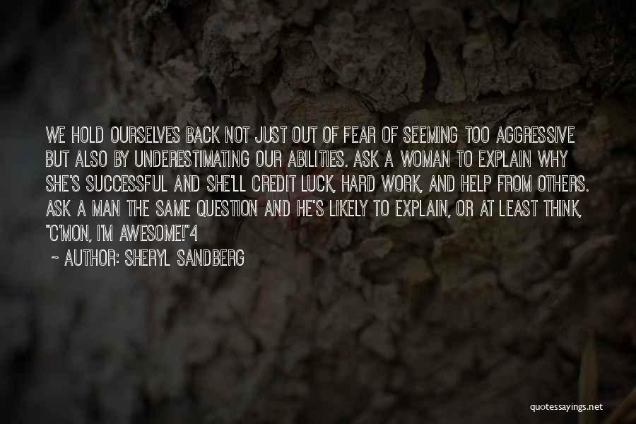 Help To Others Quotes By Sheryl Sandberg