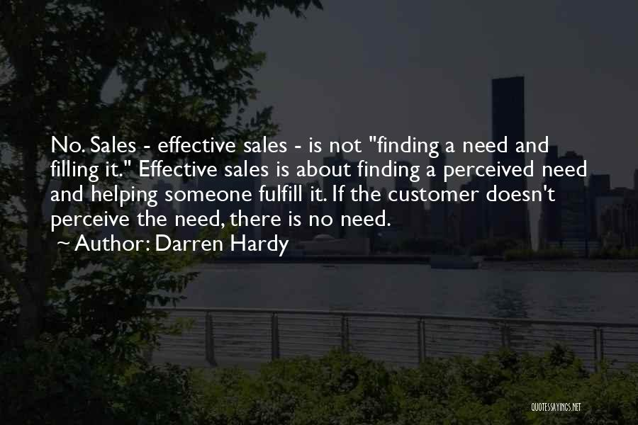 Helping Customer Quotes By Darren Hardy