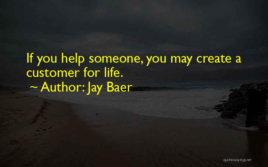 Helping Customer Quotes By Jay Baer