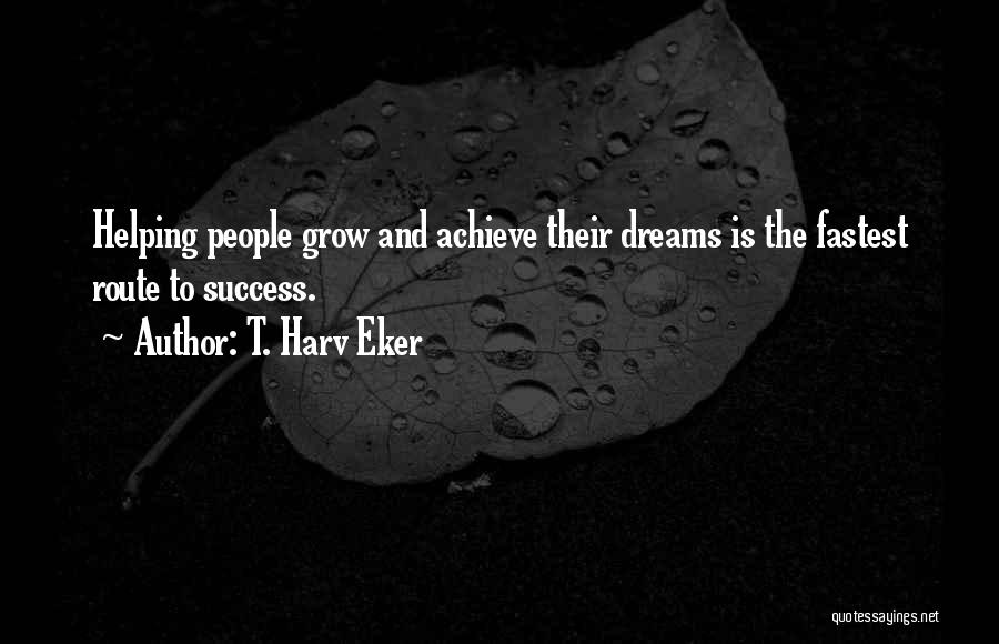 Top 4 Helping Others Achieve Dreams Quotes Sayings