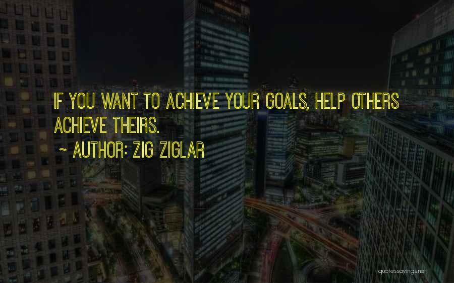 Top 10 Quotes Sayings About Helping Others Achieve Their Goals