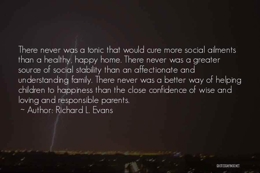 Helping Your Parents Quotes By Richard L. Evans