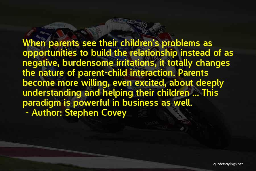 Helping Your Parents Quotes By Stephen Covey