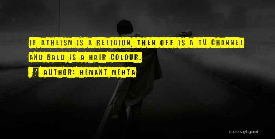 Hemant Mehta Quotes 1830298