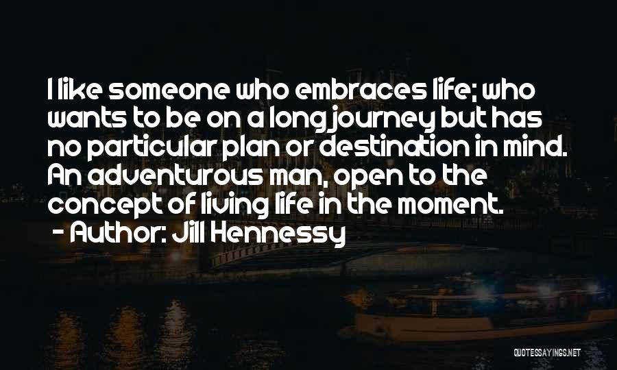 Hennessy Quotes By Jill Hennessy