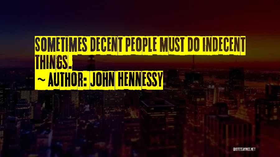 Hennessy Quotes By John Hennessy