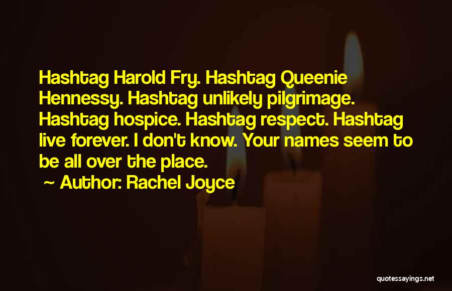 Hennessy Quotes By Rachel Joyce