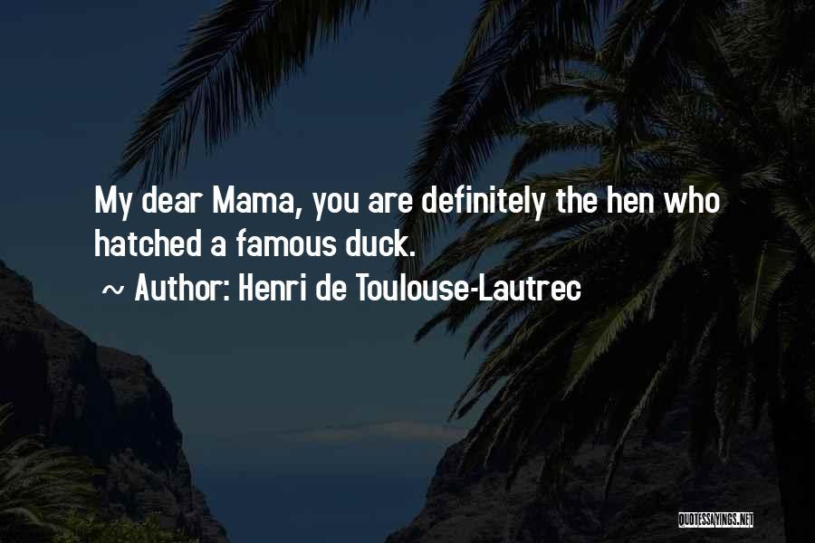 Henri De Toulouse-Lautrec Quotes 111812
