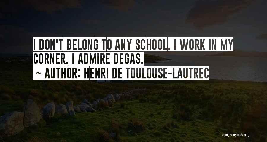 Henri De Toulouse-Lautrec Quotes 1573292