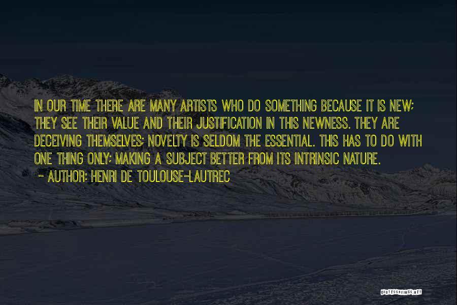 Henri De Toulouse-Lautrec Quotes 1703437