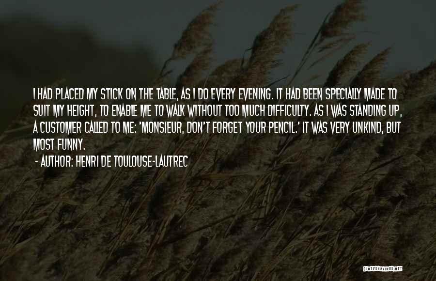 Henri De Toulouse-Lautrec Quotes 501452