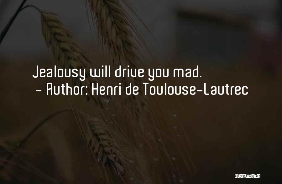 Henri De Toulouse-Lautrec Quotes 716908