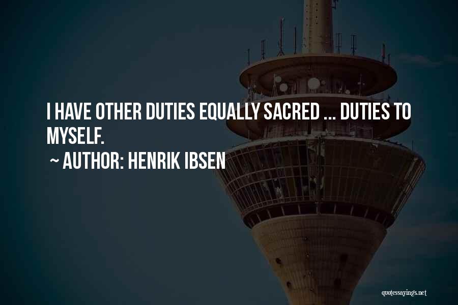 Henrik Ibsen Quotes 1023031