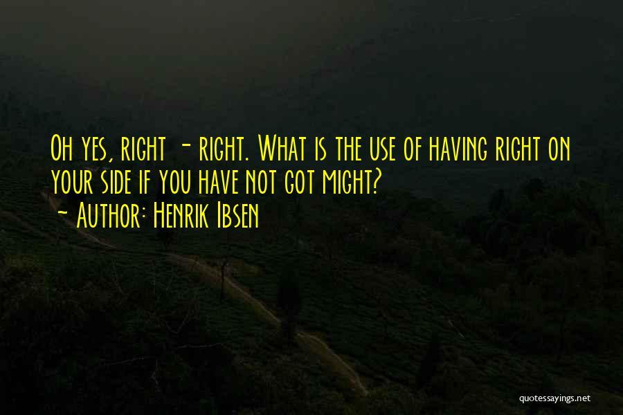 Henrik Ibsen Quotes 1063838