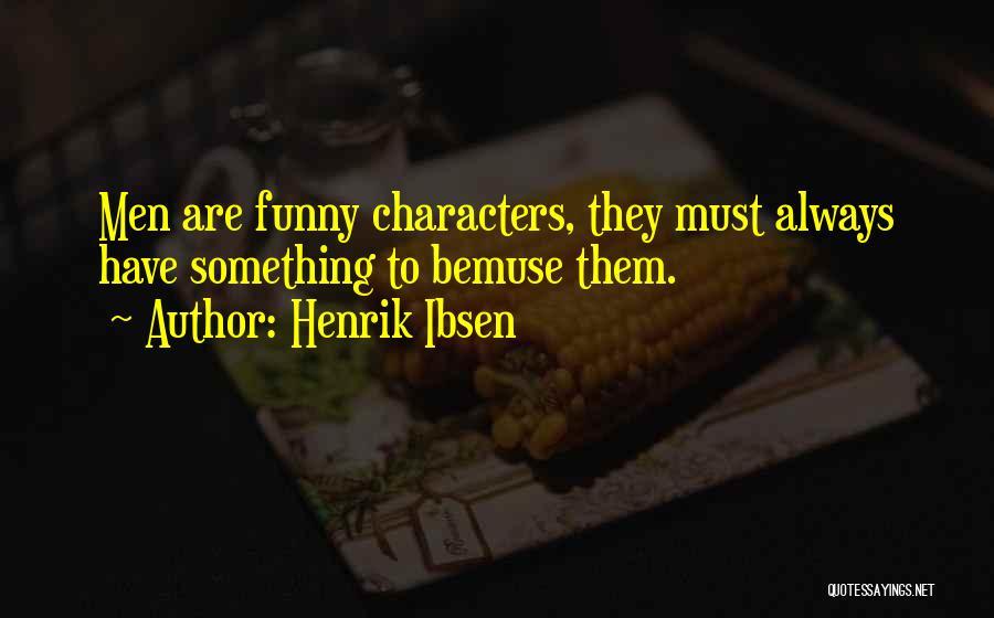 Henrik Ibsen Quotes 1088510