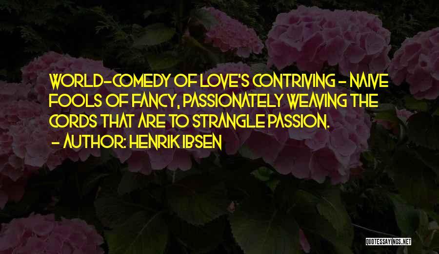 Henrik Ibsen Quotes 1216660