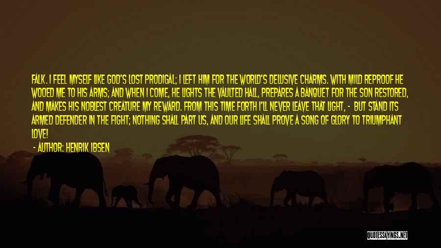 Henrik Ibsen Quotes 1412818