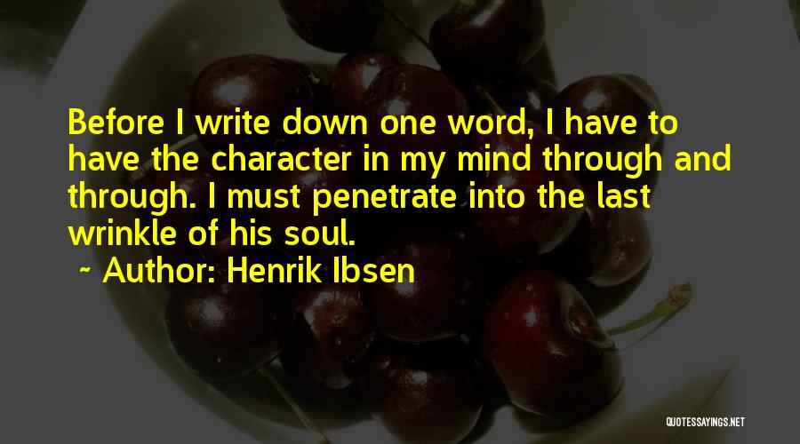 Henrik Ibsen Quotes 1481412