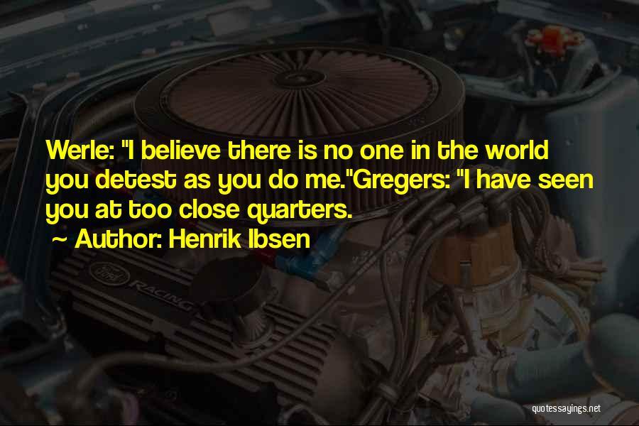 Henrik Ibsen Quotes 1724764