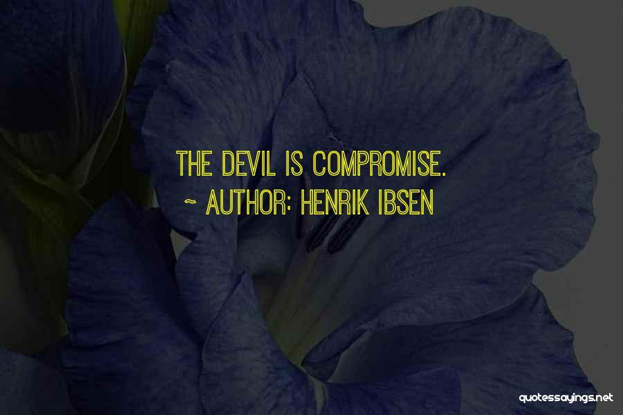Henrik Ibsen Quotes 1725850