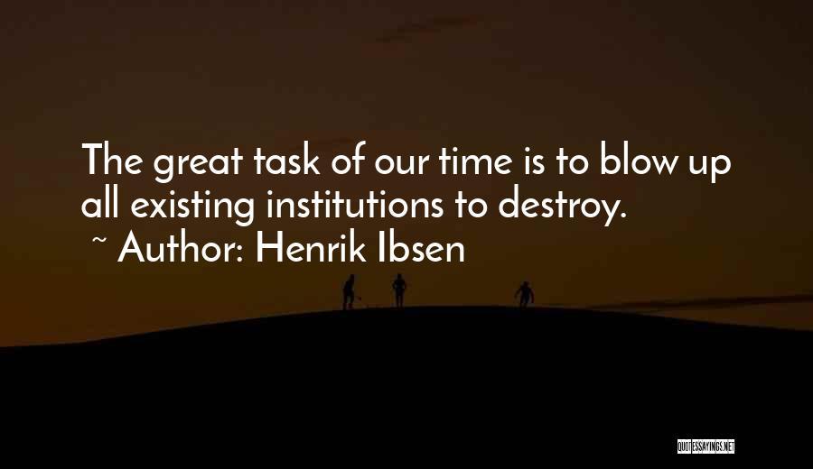 Henrik Ibsen Quotes 1955801