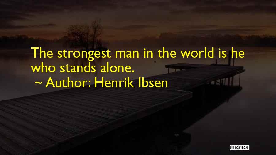 Henrik Ibsen Quotes 2027518