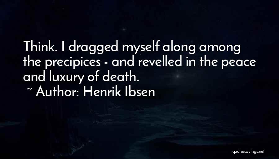 Henrik Ibsen Quotes 2038805