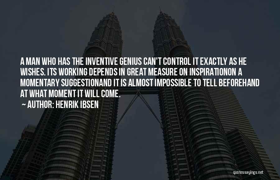Henrik Ibsen Quotes 2243401