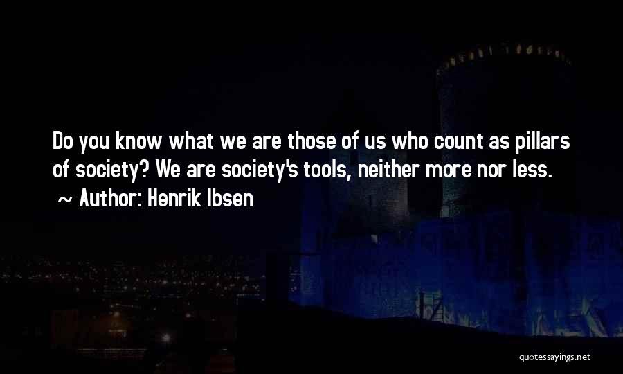 Henrik Ibsen Quotes 2260949